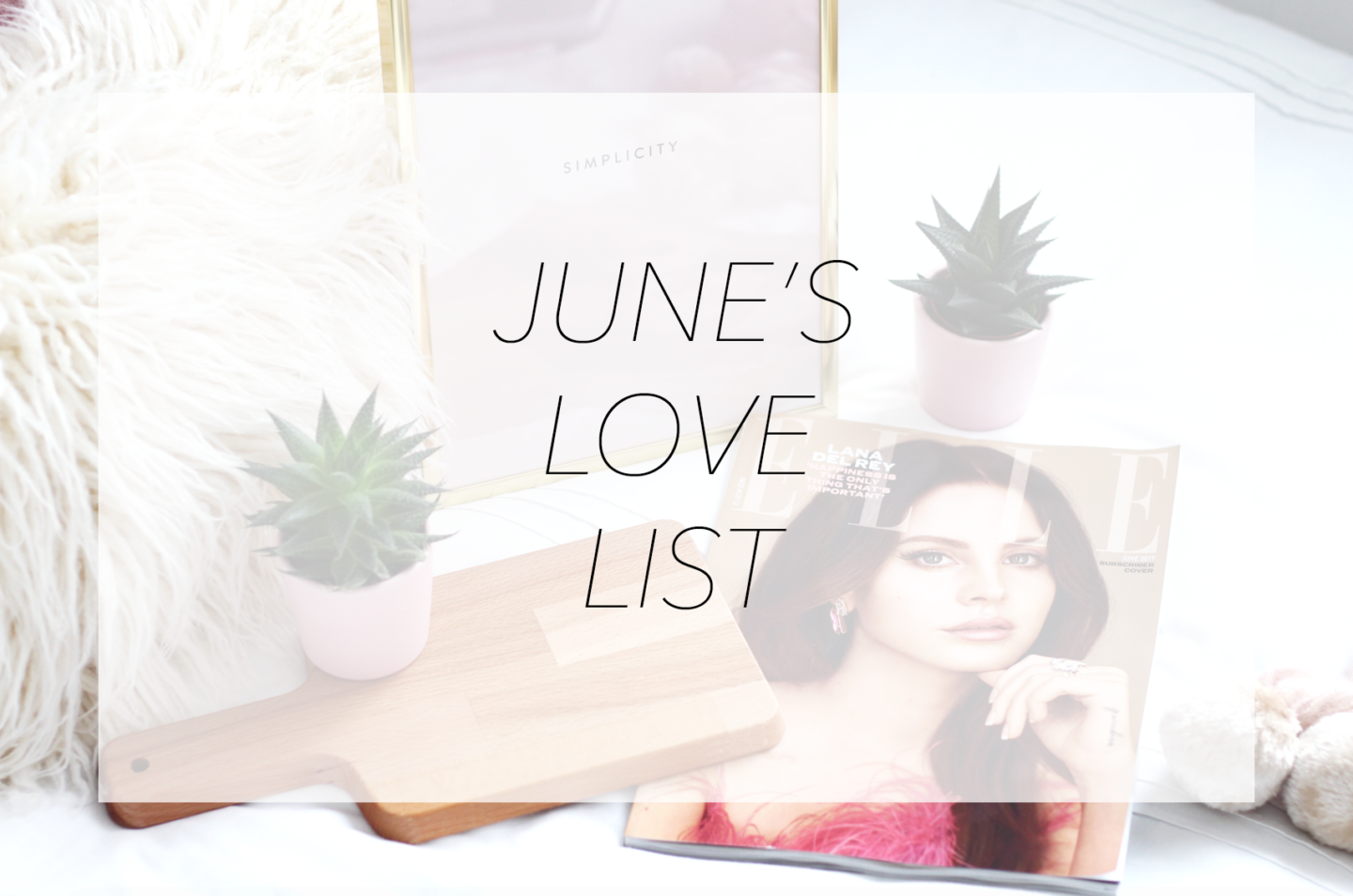 JUNE'S LOVE LIST